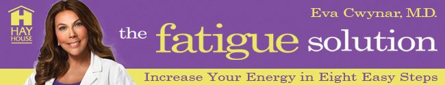 Eva Cwynar, M.D. - The Fatigue Solution