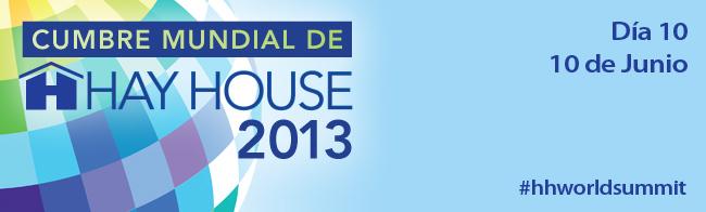 Hay House World Summit 2013