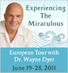Experiencing The Miraculous European Tour with Dr. Wayne Dyer