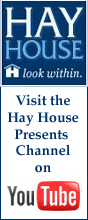 Hay House Presents - YouTube Channel