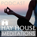 Hay House Meditations Podcast on iTunes