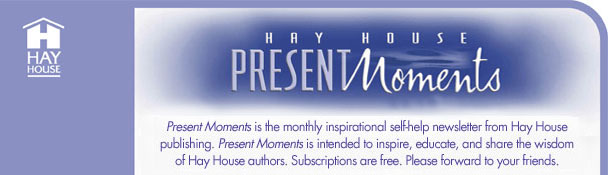 Hay House Present Moments